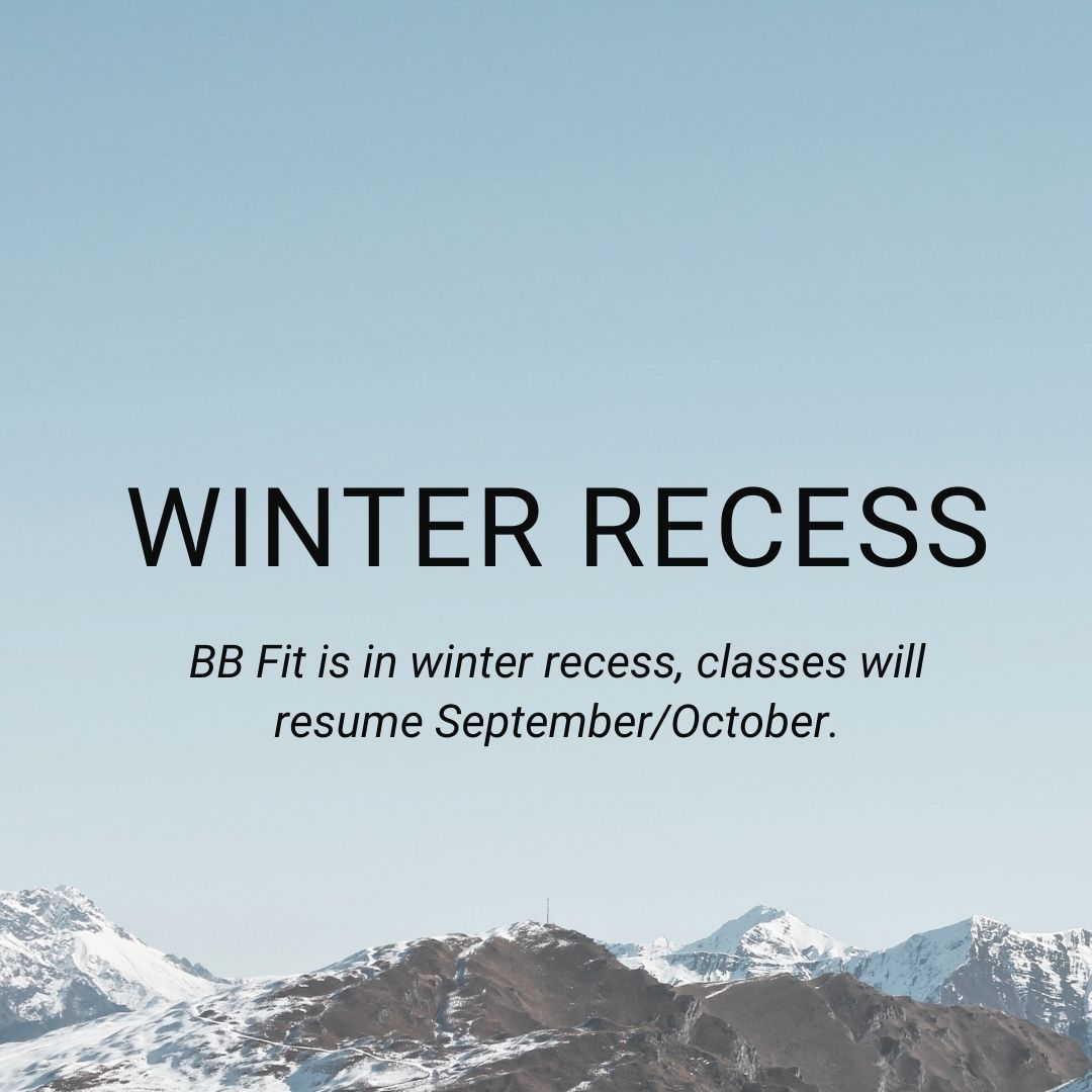 BB Fit is in winter recess, classes will resume September/October
